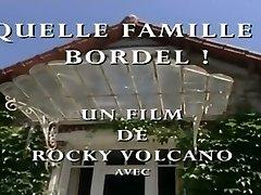 Quelle Famille Bordel