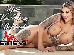 VR porn - Heidi Van Horny - Best Friend - SinsVR