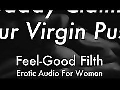 DDLG Role Play: Gentle Daddy Takes Your Virginity feelgoodfilth.com - Erotic Audio for Women