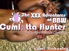 The maduras tapatias grabadas escondidas Adventures of BBW Cumlotta Hunter Masturbation Free Preview III
