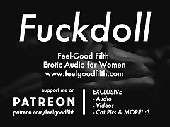 My Fuckdoll: Pussy Licking, Rough Sex & Aftercare Erotic Audio for Women