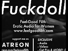 minu fuckdoll: pussy licking, rough sex & aftercare feelgoodfilth.com -erootiline audio porn naistele
