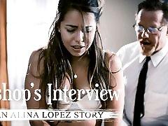 Alina Lopez & Dick Chibbles in Bishops Interview: An Alina Lopez xxx nianas & Scene 01 - PureTaboo