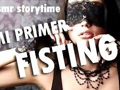 ASMR STORYTIME REAL MI PRIMER FISTING ARGENTINA SUSURROS