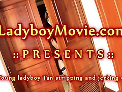 Strip Tease From Young Ladyboy Tan