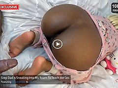 Step Dad Fucking Youthfull Ebony Step Daughter Babe Hook-up Blowjob