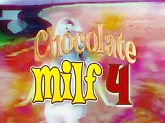 Chocolate Milf 4 3 scenes